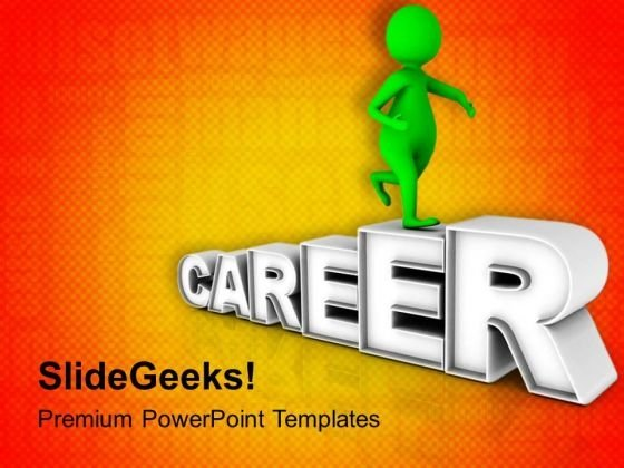 3d Man With Career PowerPoint Templates Ppt Backgrounds For Slides 0713