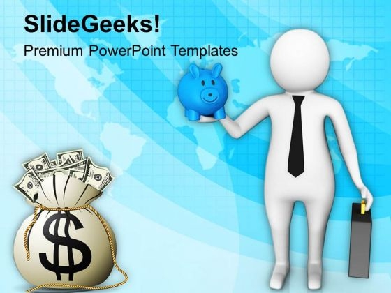 3d Man With Piggy Bank And Dollars PowerPoint Templates Ppt Backgrounds For Slides 0813