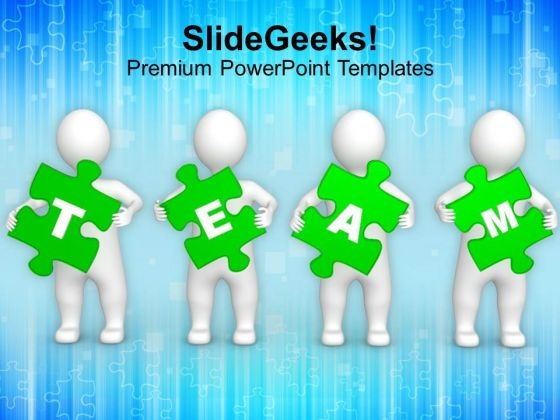 3d Men Holding Green Puzzle Pieces Of Word Team PowerPoint Templates Ppt Backgrounds For Slides 1212