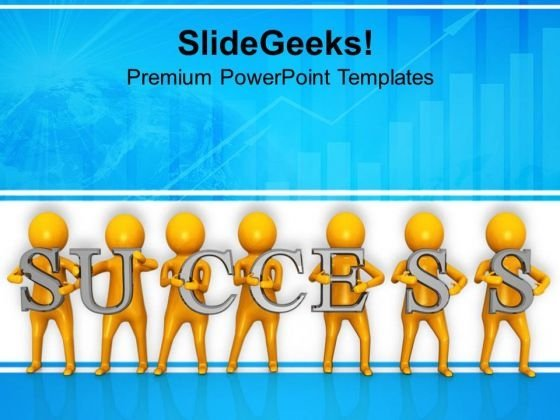 3d Men With Success Text PowerPoint Templates Ppt Backgrounds For Slides 0813
