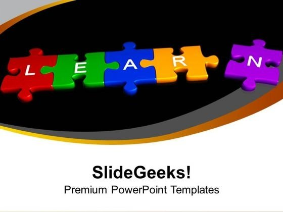 3d Puzzle Pieces With Learn Education PowerPoint Templates Ppt Backgrounds For Slides 1112