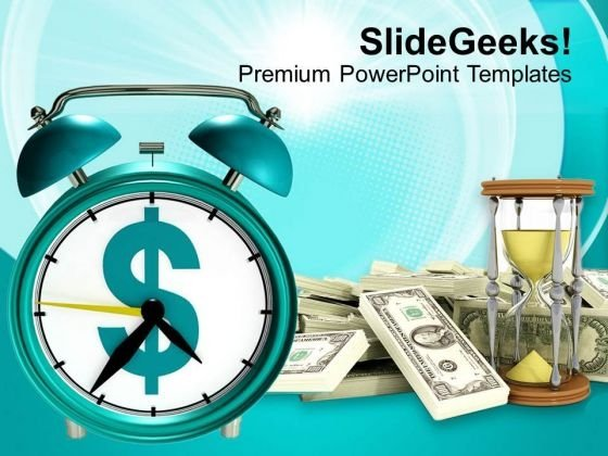 Alarm Clock With Dollar Bills Time And Money PowerPoint Templates Ppt Backgrounds For Slides 0113