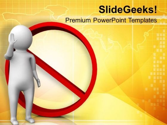 Always Look For Interdiction Sign PowerPoint Templates Ppt Backgrounds For Slides 0713