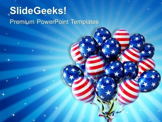 American Balloons For Patriotism PowerPoint Templates Ppt Backgrounds For Slides 0813