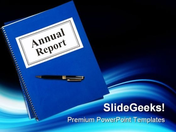 Annual Report Business PowerPoint Templates And PowerPoint Backgrounds 0311