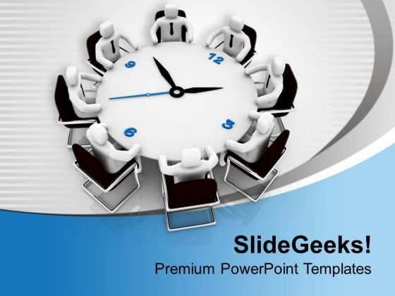 Arrange Time Bound Business Meetings PowerPoint Templates Ppt Backgrounds For Slides 0513