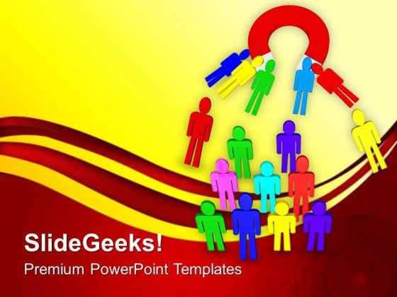 Attaract Peoples With Right Approch PowerPoint Templates Ppt Backgrounds For Slides 0713