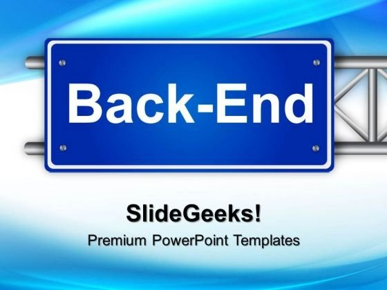 Back End Signpost Metaphor PowerPoint Templates And PowerPoint Themes 0412