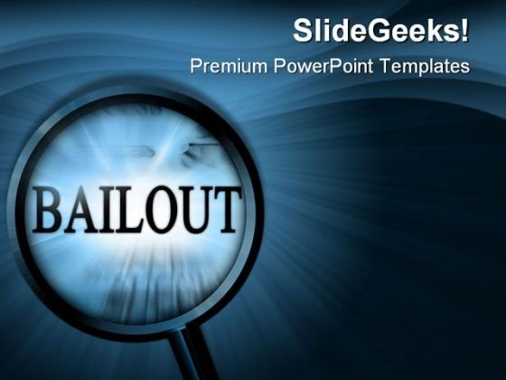 Bailout Search Business PowerPoint Templates And PowerPoint Backgrounds 0611