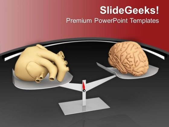 Balance For Heart And Brain Is Difficult PowerPoint Templates Ppt Backgrounds For Slides 0713
