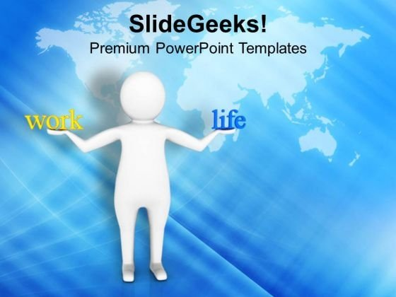 Balance Your Life And Work PowerPoint Templates Ppt Backgrounds For Slides 0713