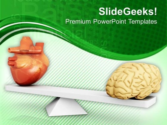 Balancing Between Brain And Heart PowerPoint Templates Ppt Backgrounds For Slides 0713