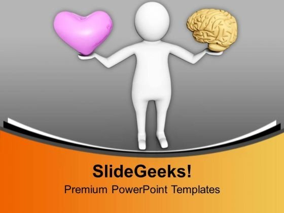 Balancing Heart And Brain Is Difficult PowerPoint Templates Ppt Backgrounds For Slides 0713