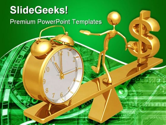 Balancing Time And Dollar Future PowerPoint Themes And PowerPoint Slides 0511