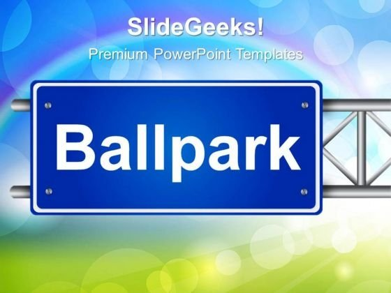 Ballpark Signpost Metaphor PowerPoint Templates And PowerPoint Themes 0312