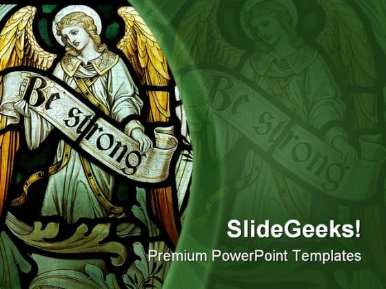 Be Strong Religion PowerPoint Themes And PowerPoint Slides 0411