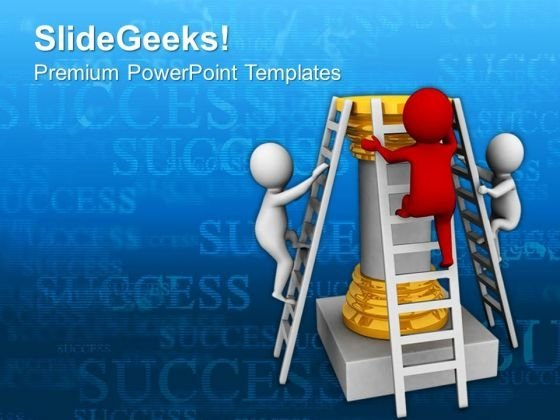 Be The First One To Climb Success Ladder PowerPoint Templates Ppt Backgrounds For Slides 0613
