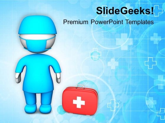 Become A Good Surgeon Medical Treatment PowerPoint Templates Ppt Backgrounds For Slides 0813