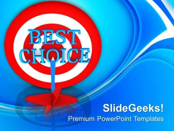 Best Choice For Business Development PowerPoint Templates Ppt Backgrounds For Slides 0513