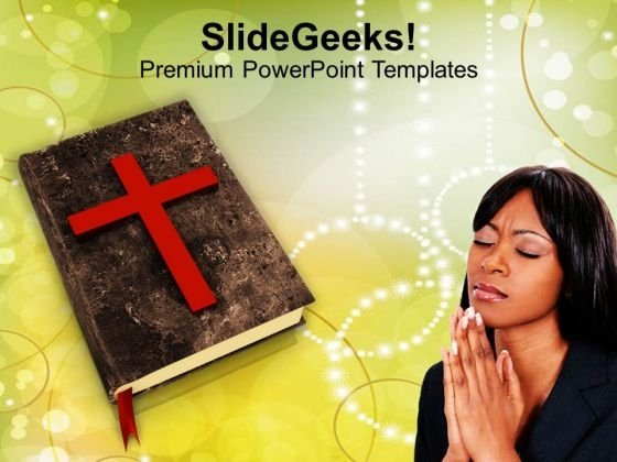 Bible And A Cross Worship Christianity PowerPoint Templates Ppt Backgrounds For Slides 1212