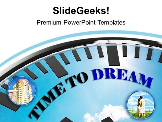 Blue Clock With Words Time To Dream PowerPoint Templates Ppt Backgrounds For Slides 1212
