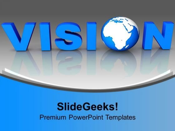 Blue Letter Vision With Globe Business PowerPoint Templates Ppt Backgrounds For Slides 1112