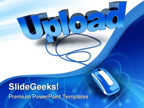 Blue Upload Mouse PowerPoint Templates And PowerPoint Backgrounds 0211