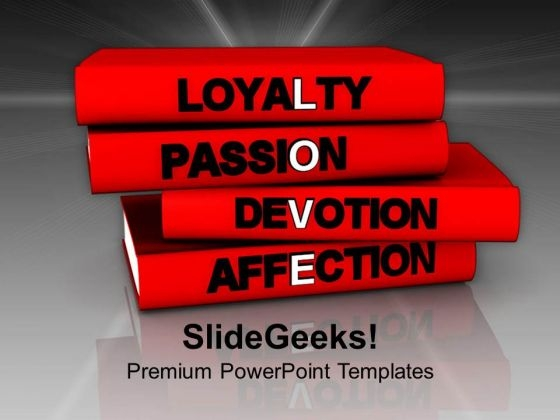 Books On Loyalty Passion Devotion And Affection PowerPoint Templates Ppt Backgrounds For Slides 0713