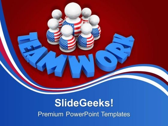 Build American Strength And Teamwork PowerPoint Templates Ppt Backgrounds For Slides 0813