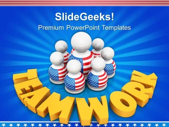 Build Teamwork Concept Among American Members PowerPoint Templates Ppt Backgrounds For Slides 0913