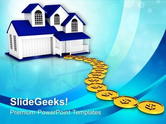 Building Path To Home With Dollar Coins PowerPoint Templates Ppt Backgrounds For Slides 0113