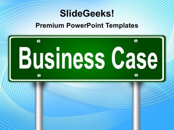 Business Case Signpost Metaphor PowerPoint Templates And PowerPoint Themes 0212