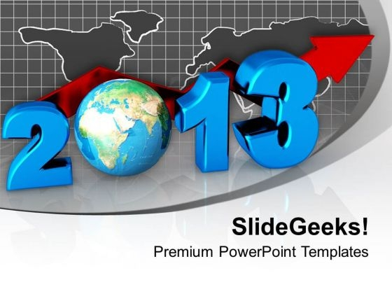 Business Concept New Year 2013 Globe PowerPoint Templates Ppt Backgrounds For Slides 0113