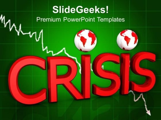 Business Crisis Finance PowerPoint Templates And PowerPoint Themes 0812
