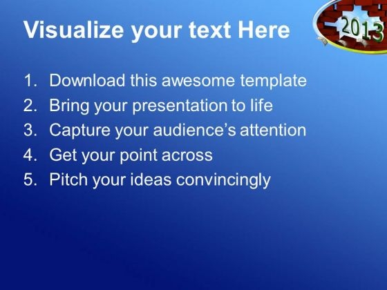 business_growth_in_upcoming_2013_year_success_powerpoint_templates_ppt_backgrounds_for_slides_1212_text