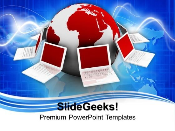 Business Laptop Connected To Globe Communication PowerPoint Templates And PowerPoint Themes 0812