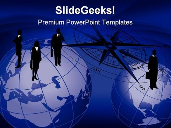 Businessmen On Globes Geographical PowerPoint Templates And PowerPoint Backgrounds 0611
