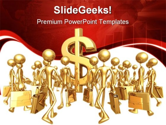 Businessmen Towards Dollar Money PowerPoint Templates And PowerPoint Backgrounds 1011