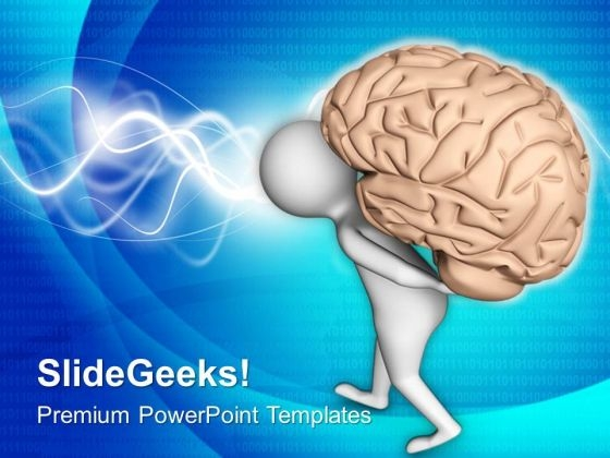 Carry Your Tensions With Brain PowerPoint Templates Ppt Backgrounds For Slides 0713