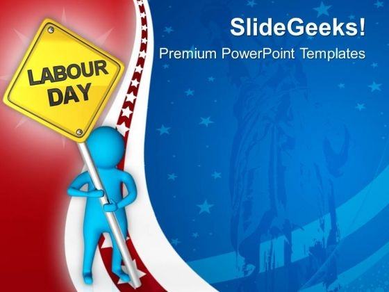 Celebration For Strength Of Labor Associations PowerPoint Templates Ppt Backgrounds For Slides 0813