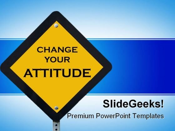 Change Your Attitude Business PowerPoint Template 1110