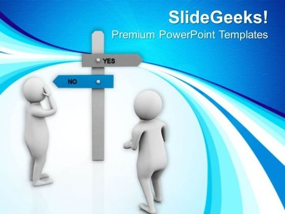 Choose The Right Path For Business PowerPoint Templates Ppt Backgrounds For Slides 0813
