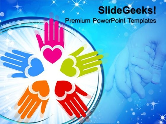 Circle Of Loving Hand Metaphor PowerPoint Templates And PowerPoint Themes 0712
