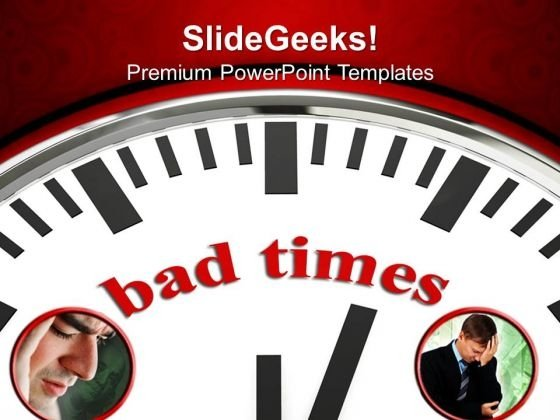 Clock With Word Bad Times Future PowerPoint Templates And PowerPoint Themes 0812