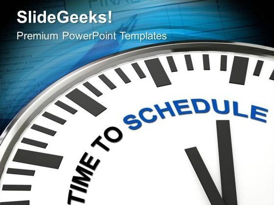 Clock With Words Time To Schedule PowerPoint Templates Ppt Backgrounds For Slides 0313