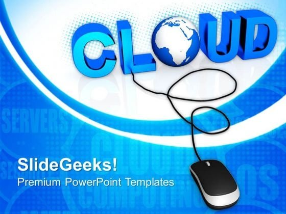 Cloud With Computer Mouse Global PowerPoint Templates And PowerPoint Themes 0812