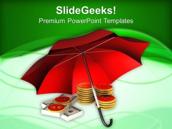 Coins And Banknotes Under Red Umbrella PowerPoint Templates Ppt Backgrounds For Slides 0313
