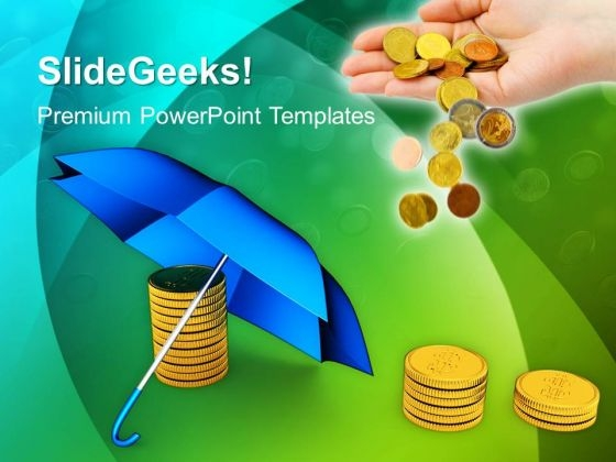 Coins Under Umbrella Finance PowerPoint Templates And PowerPoint Themes 1012