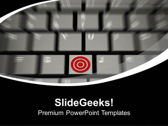 Computer Keyboard With Target Goal PowerPoint Templates Ppt Backgrounds For Slides 0313