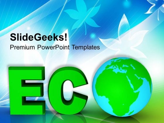 Concept Of Environment Protection Global PowerPoint Templates Ppt Backgrounds For Slides 0113
